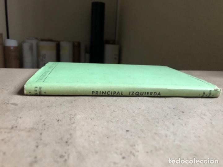 Libros de segunda mano: PRINCIPAL IZQUIERDA. FLORENCIA DE ARQUER. EDITORIAL ROMA 1958 (1ªEDICIÓN). - Foto 11 - 146613246