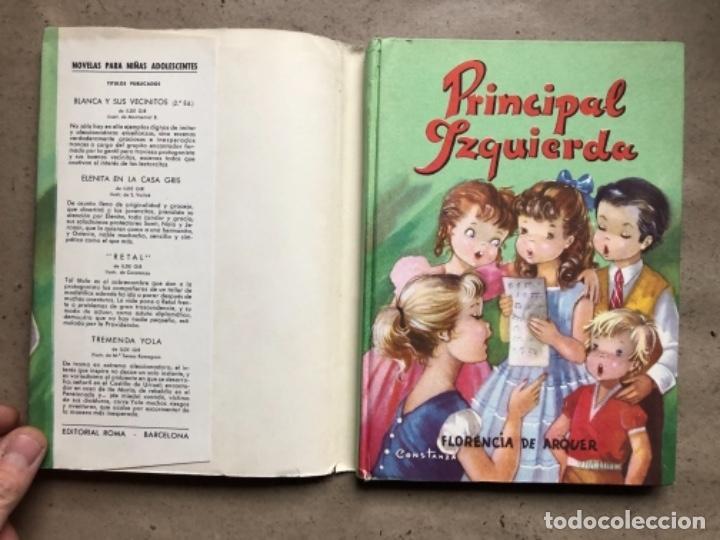 Libros de segunda mano: PRINCIPAL IZQUIERDA. FLORENCIA DE ARQUER. EDITORIAL ROMA 1958 (1ªEDICIÓN). - Foto 2 - 146613246