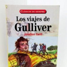 Libros de segunda mano: LOS VIAJES DE GULLIVER - JONATHAN SWIFT - SERVILIBRO. Lote 146672618