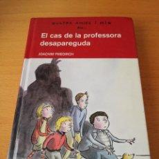 Libros de segunda mano: EL CAS DE LA PROFESSORA DESAPAREGUDA (JOACHIM FRIEDRICH). Lote 146736246