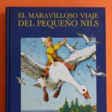Libros de segunda mano: EL MARAVILLOSO VIAJE DEL PEQUEÑO NILS. SELMA LAGERLÖF. EDICIONES GAVIOTA. 1989. . Lote 146763710