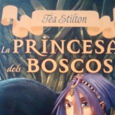 Libros de segunda mano: LA PRINCESA DELS BOSCOS DE TEA STILTON (DESTINO). Lote 146780190