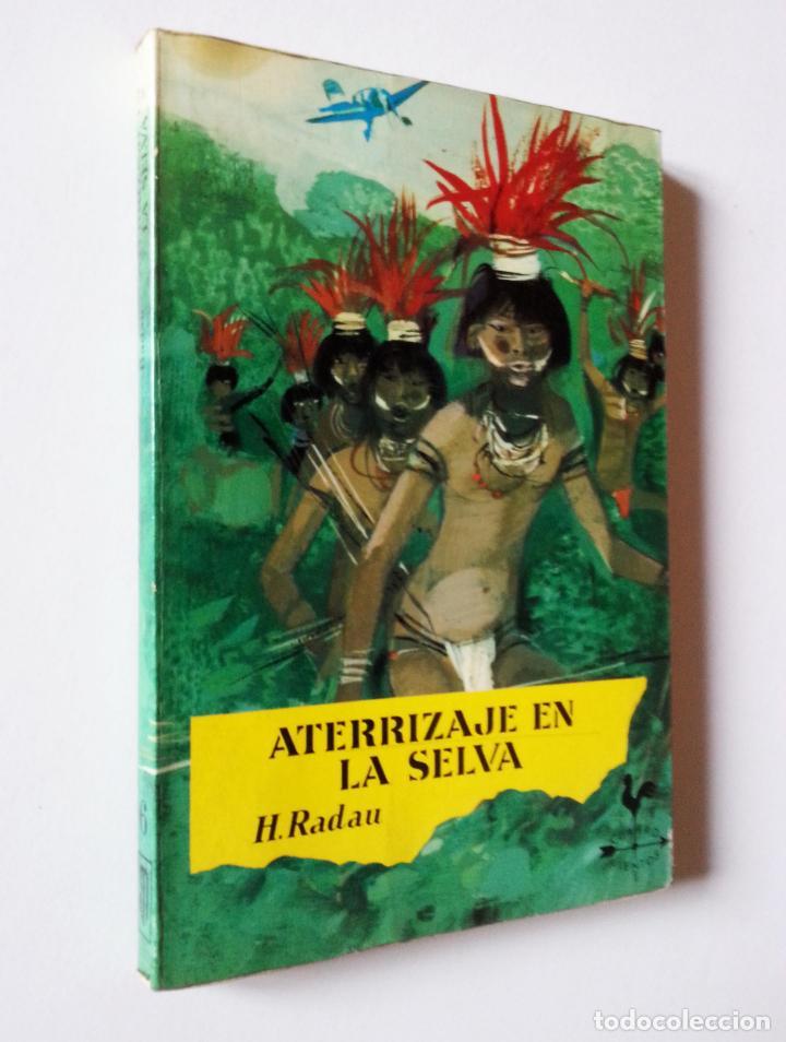 ATERRIZAJE EN LA SELVA | RADAU, HANS | NOGUER 1977 (3ª ED.) (Libros de Segunda Mano - Literatura Infantil y Juvenil - Novela)