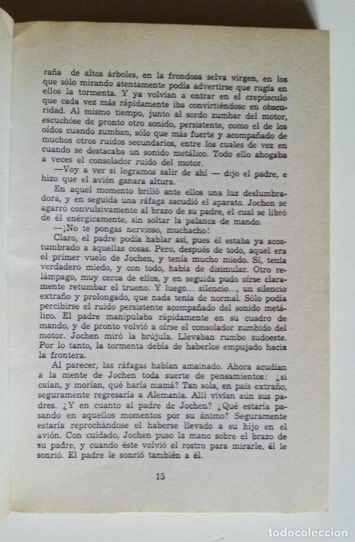Libros de segunda mano: ATERRIZAJE EN LA SELVA | RADAU, HANS | NOGUER 1977 (3ª ED.) - Foto 4 - 147098134
