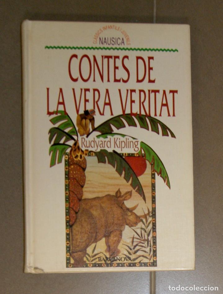 CONTES DE LA VERA VERITAT RUDYARD KIPLING (Libros de Segunda Mano - Literatura Infantil y Juvenil - Novela)