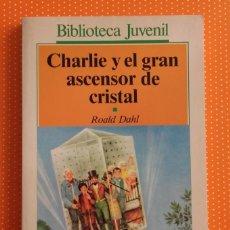 Libros de segunda mano: CHARLIE Y EL GRAN ASCENSOR DE CRISTAL. ROALD DAHL. ALFAGUARA SALVAT. 1987. TRAD. VERÓNICA HEAD. . Lote 147792642