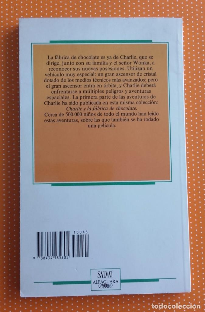 Libros de segunda mano: CHARLIE Y EL GRAN ASCENSOR DE CRISTAL. ROALD DAHL. ALFAGUARA SALVAT. 1987. TRAD. VERÓNICA HEAD. - Foto 2 - 147792642
