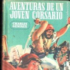 Libros de segunda mano: CHARLES GENIAUX : AVENTURAS DE UN JOVEN CORSARIO (JEEP AYMÁ S.F.) . Lote 149214074