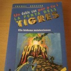 Libros de segunda mano: ELS BIDONS MISTERIOSOS / EL DRAC DE FOC (THOMAS BREZINA) LA PENYA DELS TIGRES. Lote 149668282