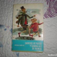 Libros de segunda mano: ZAPATOS DE FUEGO Y SANDALIAS DE VIENTO;URSULA WÖLFEL;NOGUER 1971. Lote 149990646