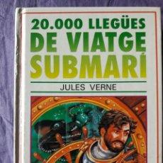 Libros de segunda mano: 20000 LLEGÜES DE VIATGE SUBMARI / JULES VERNE / EDI. SUSAETA / EDICION / EN CATALAN. Lote 150605738
