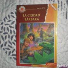 Libros de segunda mano: LA CIUDAD BÁRBARA;LAUREN JONES;HEMMA. Lote 150935446