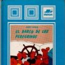 Libros de segunda mano: EL BARCO DE LOS PEREGRINOS - JUAN FARIAS - 77 PÁGINAS MIÑÓN AÑO 1984 FN190. Lote 151164818