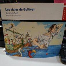 Libros de segunda mano: LOS VIAJES DE GULLIVER. JONATHAN SWIFT. EDITORIAL VICENS VIVES.. Lote 151419806