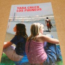 Libros de segunda mano: YARA CRUZA LOS PIRINEOS JESÚS CARAZO. Lote 151439241
