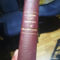 Libros de segunda mano: METGES... O TRAFICANTS?- JORDI JUAN RIQUER--EDICIONS PROA-1937-ENCUADERNADO EN TELA. Lote 151460066