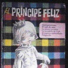 Libros de segunda mano: EL PRÍNCIPE FELIZ - COLECCIÓN HEIDI - EDITORIAL BRUGUERA 1966. Lote 151654306