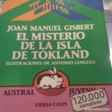 Libros de segunda mano: EL MISTERIO DE LA ISLA DE TOKLAND JOAN MANUEL GISBERT . Lote 151960886