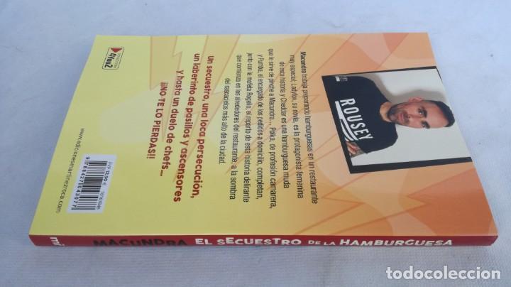 Libros de segunda mano: EL SECUESTRO DE LA HAMBURGUESA / MACUNDRA / MARTINEZ ROCA - Foto 2 - 151979126