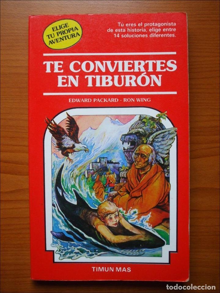 ELIGE TU PROPIA AVENTURA. TE CONVIERTES EN TIBURÓN. NUMERO 32 TIMUN MAS (Libros de Segunda Mano - Literatura Infantil y Juvenil - Novela)