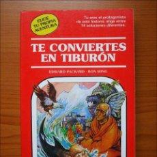 Libros de segunda mano: ELIGE TU PROPIA AVENTURA. TE CONVIERTES EN TIBURÓN. NUMERO 32 TIMUN MAS. Lote 152162542