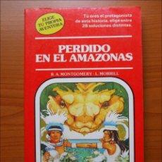 Libros de segunda mano: ELIGE TU ROPIA AVENTURA. PERDIDO EN EL AMAZONAS. N14 TIMUN MAS. Lote 152162674