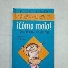 Libros de segunda mano - ¡COMO MOLO! OTRA DE MANOLITO GAFOTAS. ELVIRA LINDO. CIRCULO DE LECTORES. TDK370 - 152426278