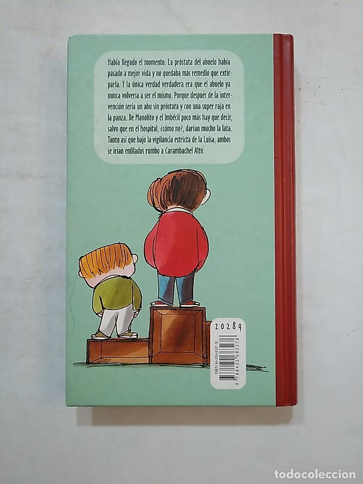 Libros de segunda mano: YO Y EL IMBÉCIL. MANOLITO GAFOTAS. ELVIRA LINDO. CIRCULO DE LECTORES. TDK488 - Foto 2 - 152471318