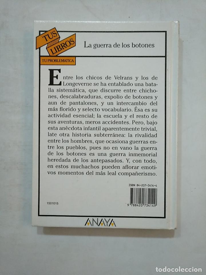Libros de segunda mano: LA GUERRA DE LOS BOTONES. LOUIS PERGAUD. TUS LIBROS ANAYA Nº 15. TDK370 - Foto 2 - 152471570
