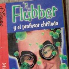 Libros de segunda mano: FLUBBER Y EL PROFESOR CHIFLADO DISNEY. Lote 152650058