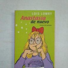 Libros de segunda mano: ANASTASIA DE NUEVO. LOIS LOWRY .- CIRCULO DE LECTORES. TDK371. Lote 152726186