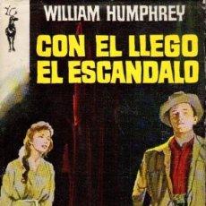 Libros de segunda mano: CON EL LLEGO EL ESCÁNDALO DE WILLIAM HUMPHREY PLAZA & JANES. Lote 153561390