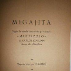Libros de segunda mano: MIGAJITA MINUZZOLO DE CARLOS COLLODI AUTOR PINOCHO VERSION H GOGGI PAULINAS. Lote 153664878