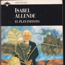 Libros de segunda mano: EL PLAN INFINITO. ISABEL ALLENDE. Lote 154831498