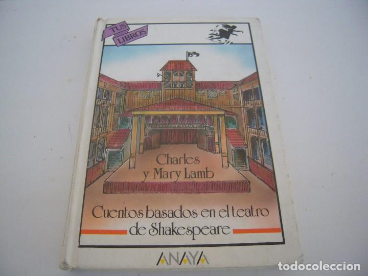CHARLES Y MARY LAMB 3º EDICION TUS LIBROS ANAYA (Libros de Segunda Mano - Literatura Infantil y Juvenil - Novela)