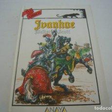 Libros de segunda mano: IVANHOE 3º EDICION TUS LIBROS ANAYA. Lote 154932506