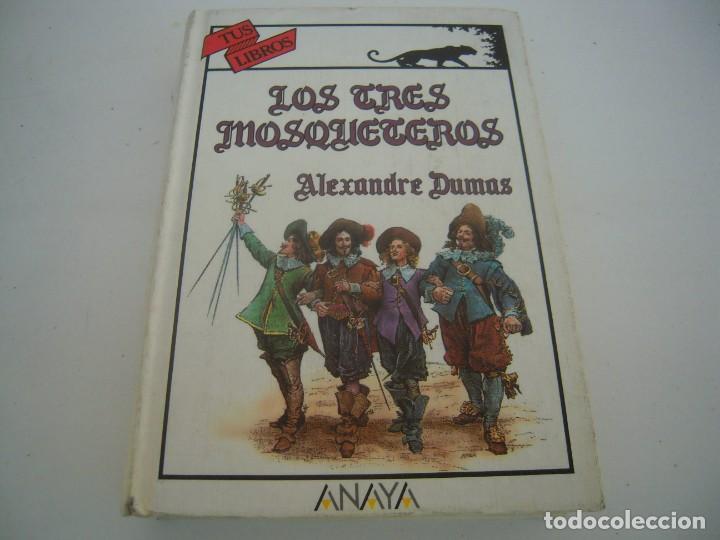 LOS TRES MOSQUETEROS 1º EDICION TUS LIBROS ANAYA (Libros de Segunda Mano - Literatura Infantil y Juvenil - Novela)
