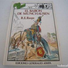 Libros de segunda mano: EL BARON DE MUNCHAUSEN 1º EDICION TUS LIBROS ANAYA. Lote 154953346