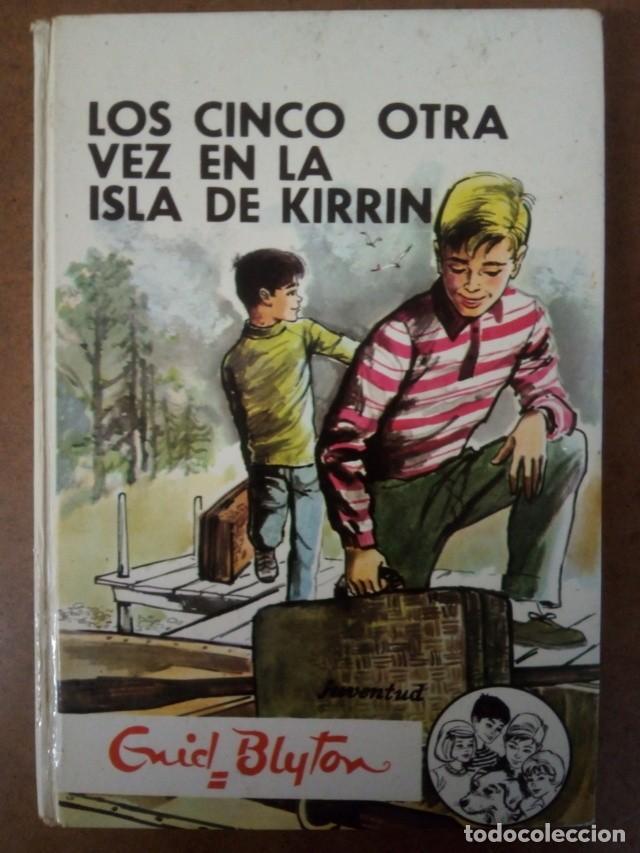 LOS CINCO OTRA VEZ EN LA ISLA DE KIRRIN (ENID BLYTON) ED. JUVENTUD - CARTONE (Libros de Segunda Mano - Literatura Infantil y Juvenil - Novela)