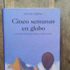 Libros de segunda mano: JULES VERNE . CINCO SEMANAS EN GLOBO. Lote 155111082