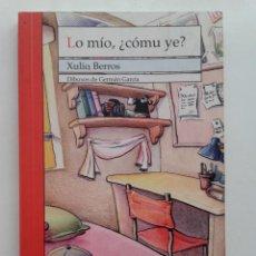 Libros de segunda mano: LO MIO ¿COMU YE? - XULIO BERROS - EDITORIAL TRABE - ESCRITO EN ASTURIANO. Lote 155354654