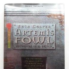 Libros de segunda mano: ARTEMIS FOWL . ENCUENTRO EN EL ARTICO . EOIN COLFER . SERIE INFINITA . MONTENA. Lote 155356310