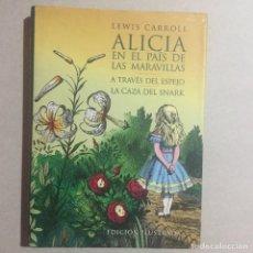Libros de segunda mano: ALICIA EN EL PAÍS DE LAS MARAVILLAS. Lote 155710098
