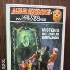 Libros de segunda mano: ALFRED HITCHCOCK Y LOS TRES INVESTIGADORES MISTERIO DEL ESPEJO EMBRUJADO. Lote 156000846