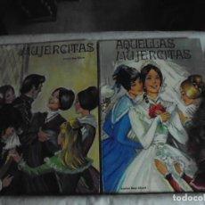 Libros de segunda mano: MUJERCITAS Y AQUELLAS MUJERCITAS.LOUISA MAY ALCOTT.ILUSTRACIONES XELIA.EDITORIAL CANTABRICA 1970. Lote 156648090