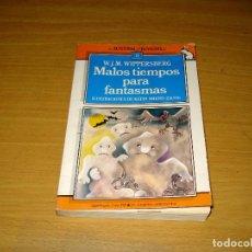 Libros de segunda mano: MALOS TIEMPOS PARA FANTASMAS (AUSTRAL JUVENIL 13) (W.J.M. WIPPERSBERG). AÑO 1988. Lote 157007446