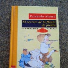 Libros de segunda mano: EL SECRETO DE LA FLAUTA DE PIEDRA -- FERNANDO ALONSO -- EDICIONES DEL PRADO 1993 -- . Lote 157084222