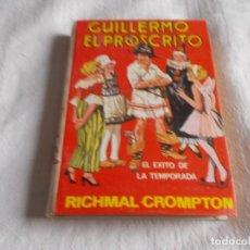 Libros de segunda mano: GUILLERMO EL PROSCRITO RICHMAL CROMPTON . Lote 157096690
