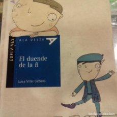 Libros de segunda mano: EL DUENDE DE LA Ñ LUISA VILLAR LIEBANA. Lote 157112042