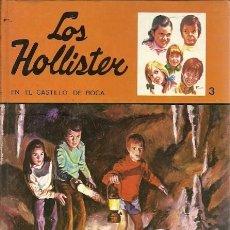 Libros de segunda mano: 3 LOS HOLLISTER EN EL CASTILLO DE LA ROCA JERRY WEST TORAY. Lote 157129278